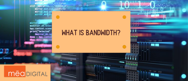 What is Bandwidth?
