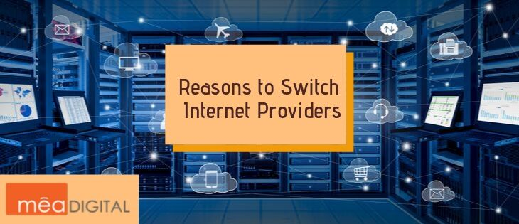 Reasons For Switching Internet Providers