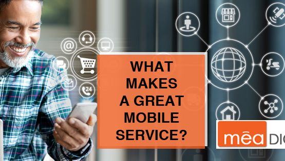 What makes a great mobile service?
